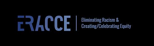 Eliminating Racism & Creating/Celebrating Equity (ERRACE) logo