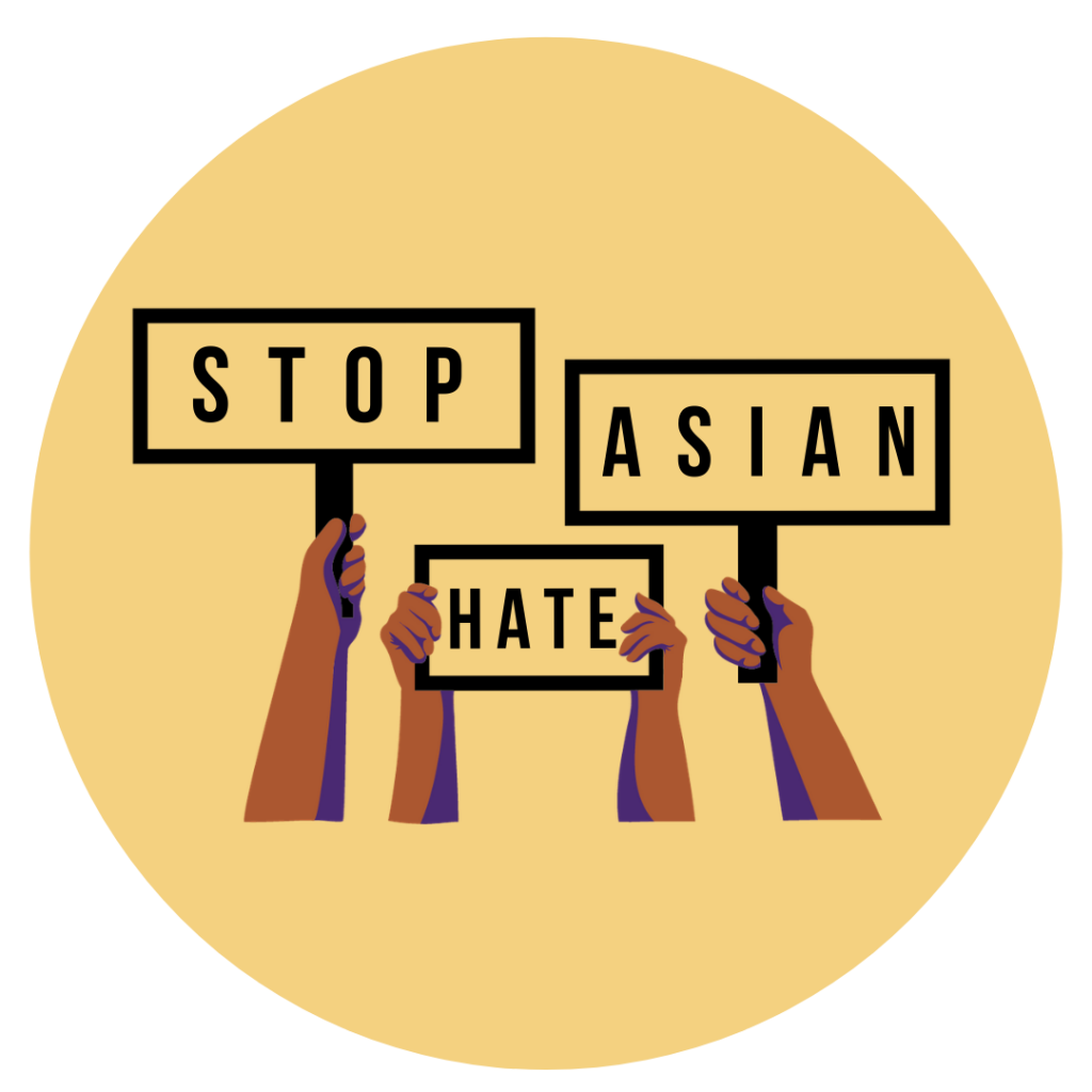 yellow circle with hands holding protests signs that say stop asian hate